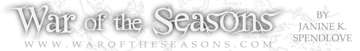 War of the Seasons series by Janine K. Spendlove